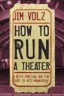 How to Run a Theater