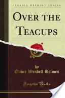 Over the Teacups