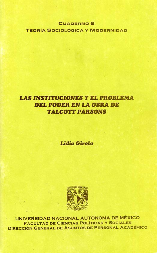 Las instituciones y el problema del poder en la obra de Talcott Parsons