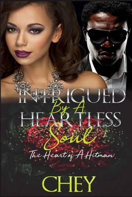 Intrigued by a Heartless Soul