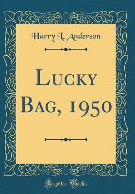 Lucky Bag, 1950 (Classic Reprint)