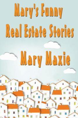 Mary's Funny Real Estate Stories