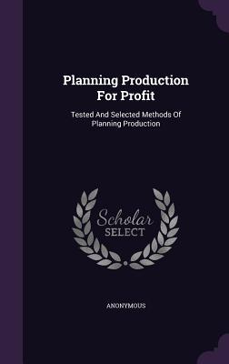 Planning Production for Profit