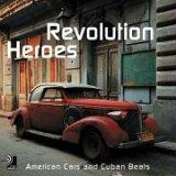 Heroes Of The Revolution; Fotobildband inkl. 4 Musik CDs