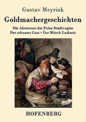 Goldmachergeschichte...
