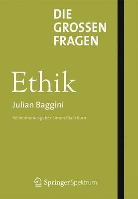 Julian Baggini, Ethics. the Big Questions