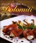 Cucina magica delle Dolomiti