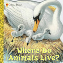 Where Do Animals Liv...