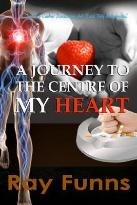 A Journey to the Center of My Heart