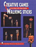 Creative Canes and W...