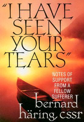 """I Have Seen Your Tears"""