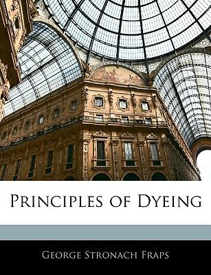 Principles of Dyeing