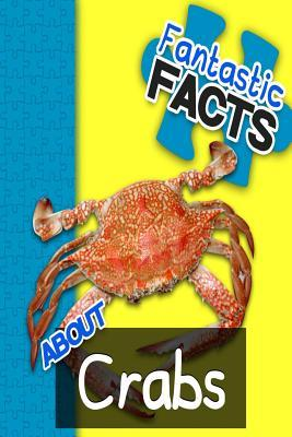 Fantastic Facts About Crabs