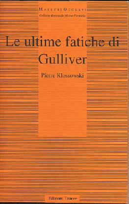 Le ultime fatiche di Gulliver
