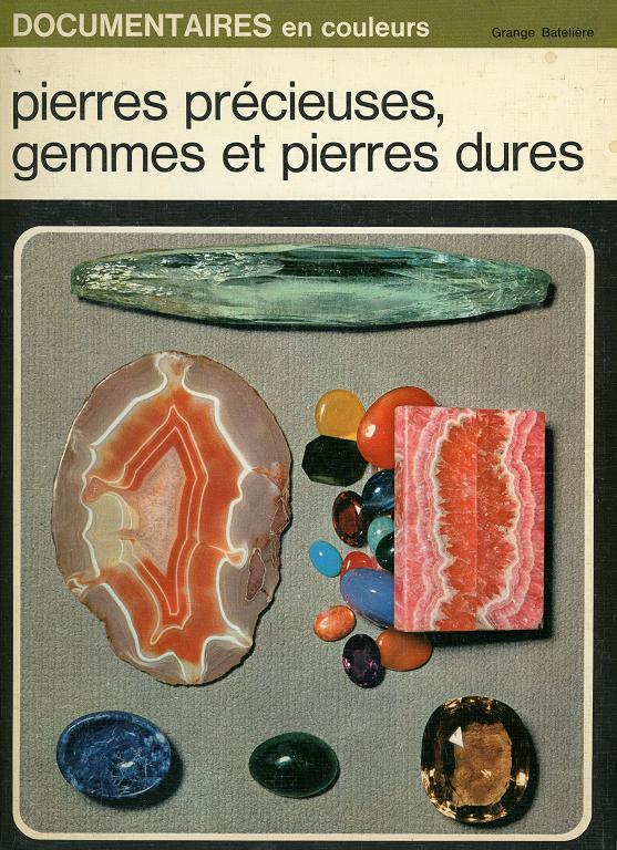 Pierres précieuses, gemmes et pierres dures