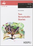 Two Remarkable Stories