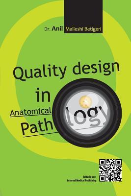 Quality Design in Anatomical Pathology