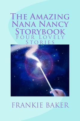 The Amazing Nana Nancy Storybook