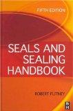 Seals and Sealing Handbook, Fifth Edition