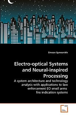 Electro-optical Systems and Neural-inspired Processing