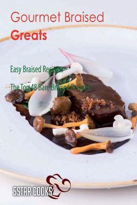 Gourmet Braised Grea...