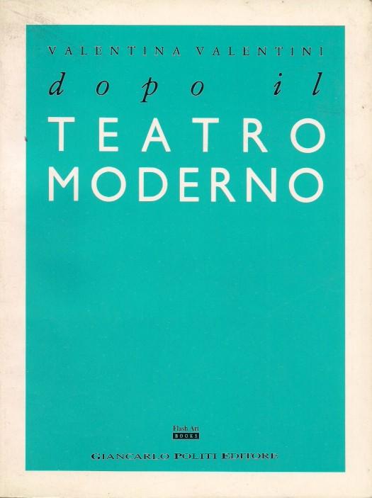 Dopo il teatro moderno