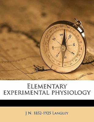 Elementary Experimental Physiology