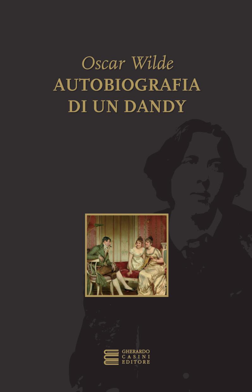 Autobiografia di un dandy