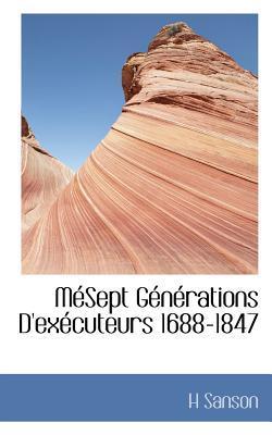 M Sept G N Rations D'Ex Cuteurs 1688-1847