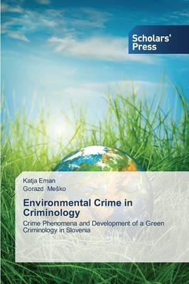 Environmental Crime in Criminology