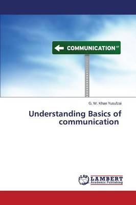 Understanding Basics of communication