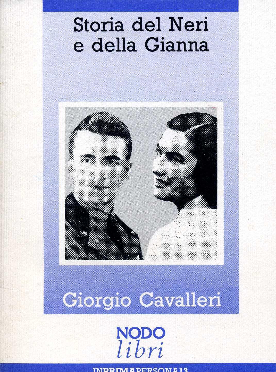 Storia del Neri e della Gianna