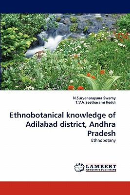 Ethnobotanical knowledge of Adilabad district, Andhra Pradesh