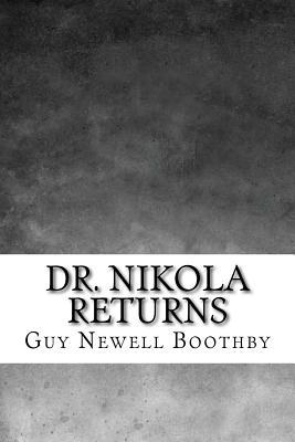 Dr. Nikola Returns