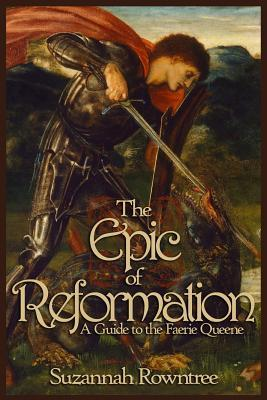 The Epic of Reformation
