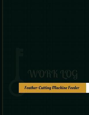 Feather Cutting Machine Feeder Work Log