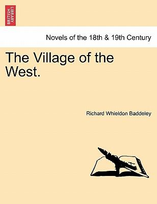 The Village of the West. Vol. II