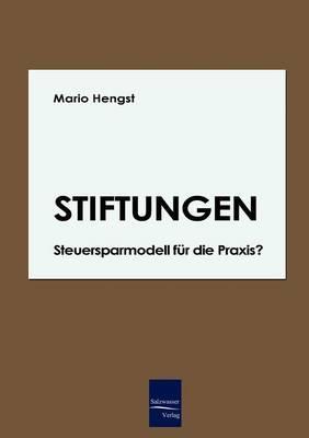 Stiftungen - Steuersparmodell Far Die Praxis?