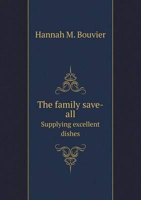 The Family Save-All Supplying Excellent Dishes