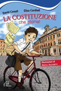 La Costituzione, che storia! Ediz. illustrata