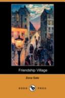 Friendship Village (Dodo Press)