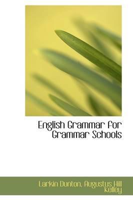English Grammar for Grammar Schools