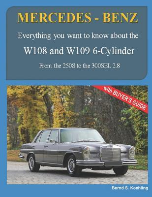 Mercedes-benz, the 1960s, W108 and W109 6-cylinder