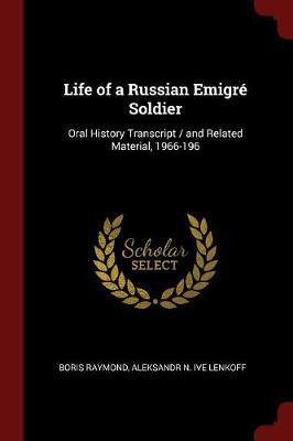 Life of a Russian Emigre Soldier