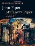 John Piper, Myfanwy ...