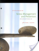 Stress Management and Prevention: Applications to Daily Life