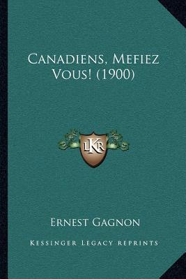 Canadiens, Mefiez Vous! (1900)