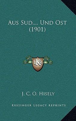 Aus Sud.... Und Ost (1901)