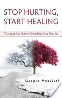 Stop Hurting, Start Healing