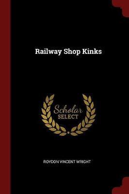 Railway Shop Kinks